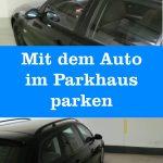 Auto parken Parkhaus