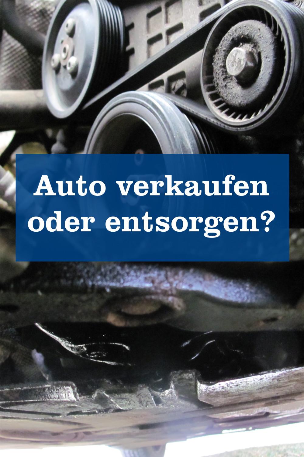 Auto verkaufen entsorgen